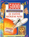 Obálka knihy 5000 zajímavostí o světě kolem nás