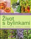 Obálka knihy Život s bylinkami