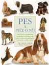 Obálka knihy Pes a péče o něj