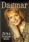 Obálka knihy Dagmar Žena velkého muže