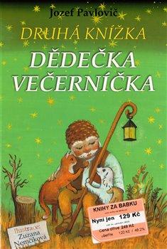 Obálka titulu Druhá knížka dědečka Večerníčka