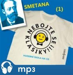 Obálka titulu Nebojte se klasiky! - Bedřich Smetana