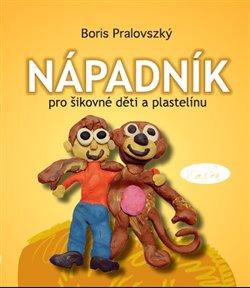 Obálka titulu Nápadník pro šikovné děti a plastelínu