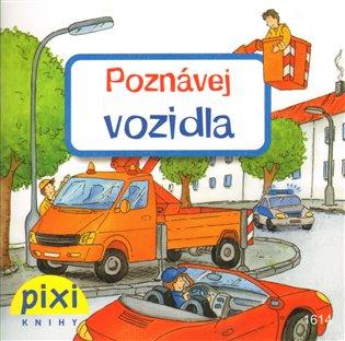 Poznávej vozidla:Poznávej svůj svět - - | Booksquad.ink