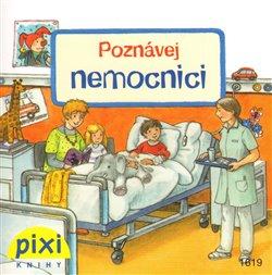 Obálka titulu Poznávej nemocnici
