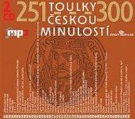 Toulky českou minulostí 251-300