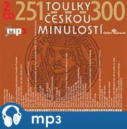 Obálka titulu Toulky českou minulostí 251-300