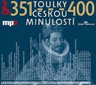 Toulky českou minulostí 351-400