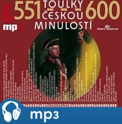 Obálka titulu Toulky českou minulostí 551-600