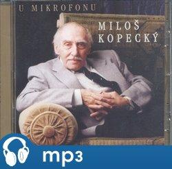 Obálka titulu U mikrofonu Miloš Kopecký