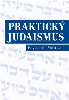 Obálka titulu Praktický judaismus