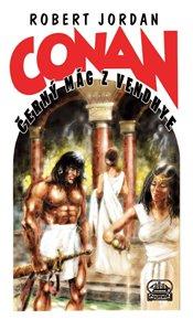 Conan a černý mág z Vendhye