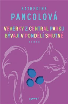 Obálka titulu Veverky z Central parku bývají v pondělí smutné
