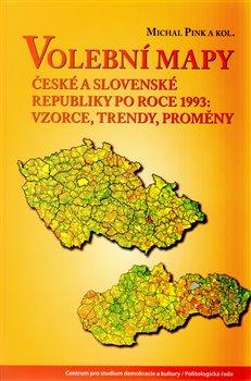 Obálka titulu Volební mapy České a Slovenské republiky po roce 1993