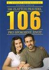 Obálka knihy 106 zlatých pravidel pro spokojený život