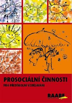Obálka titulu Prosociální činnosti pro předškolní vzdělávání