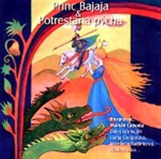 Princ Bajaja, Potrestaná pýcha