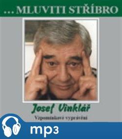 Obálka titulu Mluviti stříbro - Josef Vinklář
