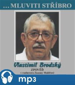 Obálka titulu Mluviti stříbro - Vlastimil Brodský