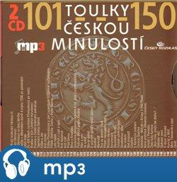 Toulky českou minulostí 101-150, mp3 - Josef Veselý