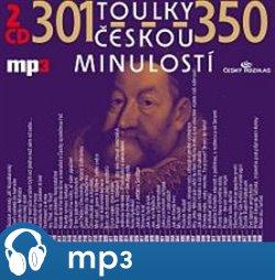 Toulky českou minulostí 301-350, mp3 - Josef Veselý
