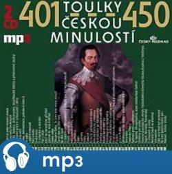 Toulky českou minulostí 401-450, mp3 - Josef Veselý