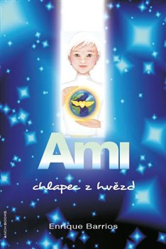 Obálka titulu Ami, chlapec z hvězd
