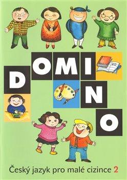 Obálka titulu Domino Český jazyk pro malé cizince 2 - učebnice