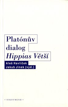 Obálka titulu Platónův dialog Hippias Větší