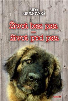 Život bez psa – život pod psa