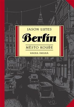 Obálka titulu Berlín 2: Město kouře