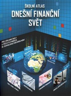 Obálka titulu Školní atlas Dnešní finanční svět + DVD
