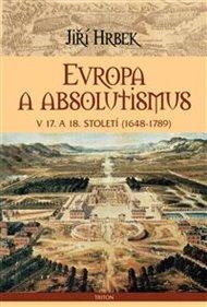 Evropa a absolutismus v 17. a 18. století