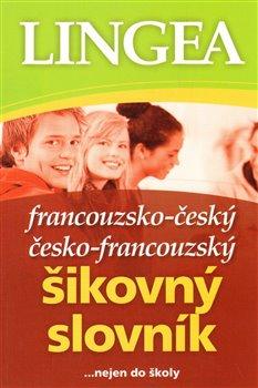 Obálka titulu Francouzsko-český česko-francouzský šikovný slovník