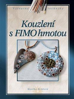 Obálka titulu Kouzlení s FIMO hmotou