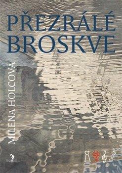 Obálka titulu Přezrálé broskve