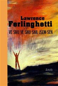 Skoro stoletý beatnik! Ten chlap pořád žije! Lawrence Ferlinghetti se narodil 24. března 1919. Tento den pořádá nakladatelství Maťa v Praze v Literární kavárně v Řetězové ulici gratulační večer.