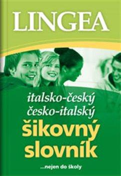 Obálka titulu Italsko - český a česko - italský šikovný slovník