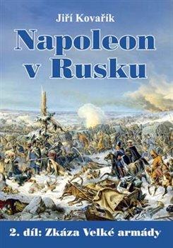 Obálka titulu Napoleon v Rusku 2. díl
