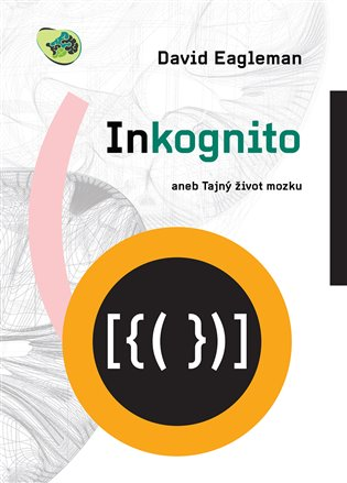 Inkognito - David Eagleman | Booksquad.ink