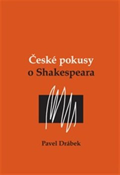 Obálka titulu České pokusy o Shakespeara