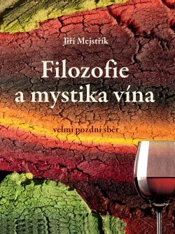 Obálka titulu Filozofie a mystika vína