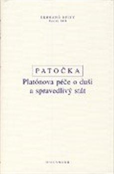 Obálka titulu Platónova péče o duši a spravedlivý stát