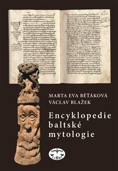 Obálka titulu Encyklopedie baltské mytologie