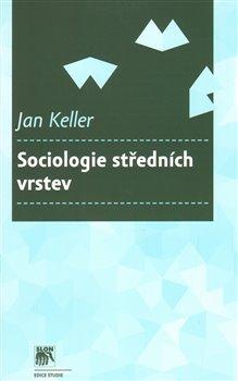 Obálka titulu Sociologie středních vrstev