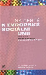 Na cestě k evropské sociální unii