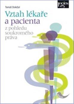 Obálka titulu Vztah lékaře a pacienta z pohledu soukromého práva
