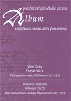 Obálka titulu Album pozdně středověkého písma XII/2.