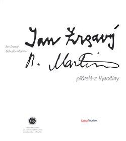Obálka titulu Jan Zrzavý a Bohuslav Martinů, přátelé z Vysočiny