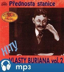 Obálka titulu Hity Vlasty Buriana 2 - Přednosta stanice